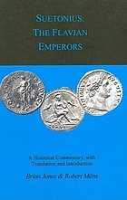 Suetonius : the Flavian emperors : a historical commentary [with translation and introduction]