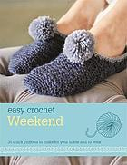 Weekend : 30 quick projects to make for your home and to wear
