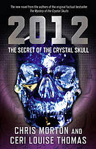 2012 : the secret of the crystal skull