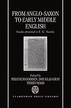 From Anglo-Saxon to early middle English : studies presented to E.G. Stanley