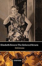 Elizabeth Bowen : the enforced return