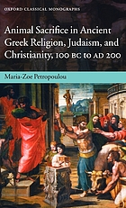 Animal sacrifice in ancient Greek religion, Judaism, and Christianity, 100 BC-AD 200