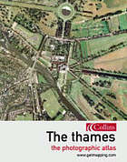 The Thames : the photographic atlas
