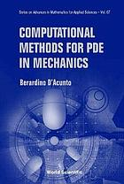Computational methods for PDE in mechanics