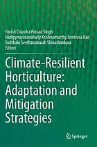 Climate-resilient horticulture : adaptation and migration strategies