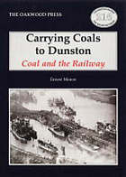Carrying coals to Dunston : coal and the railway