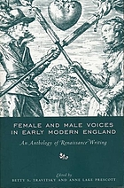 Female & male voices in early modern England : an anthology of Renaissance writing