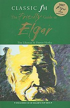 The Classic FM friendly guide to Elgar