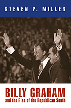 Billy Graham and the rise of the Republican South