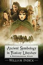 Ancient symbology in fantasy literature : a psychological study