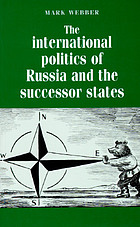 The international politics of Russia and the successor states