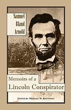 Memoirs of a Lincoln conspirator