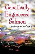 Genetically engineered salmon : background and issues