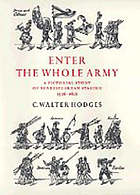 Enter the whole army : a pictorial study of Shakespearean staging : 1576-1616
