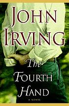 The fourth hand : a novel