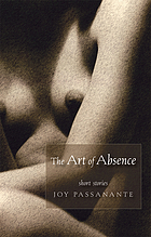 The art of absence : short stories