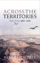 Across the territories : travels from Orkney to Rangiroa