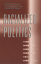 Racialized politics : the debate about racism in America