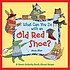 What can you do with an old red shoe? : a green... by  Anna Alter