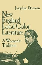 New England local color literature : a women's tradition