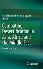 Combating desertification in Asia, Africa and the Middle East : proven practices