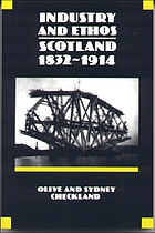 Industry and ethos : Scotland, 1832-1914