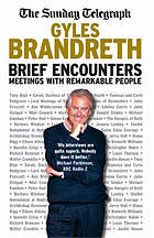 Brief encounters : meetings with remarkable people