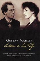 Gustav Mahler : letters to his wife