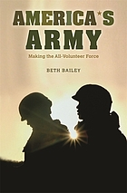 America's Army : making the all-volunteer force