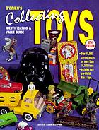 Collecting toys : identification & value guide