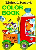 Richard Scarry's Color book.