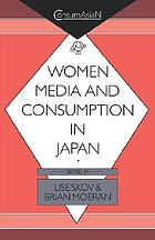 Women, media, and consumption in Japan