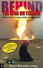 Behind the war on terror : Western secret strategy and the struggle for Iraq