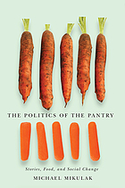 The politics of the pantry : stories, food, and social change