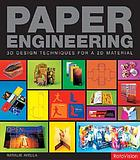 Paper engineering : 3D design techniques for a 2D material