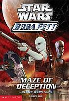 Maze of deception : [a Clone Wars novel