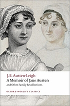 A memoir of Jane Austen : and other family recollections