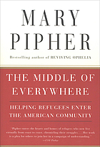The middle of everywhere : helping refugees enter the American community