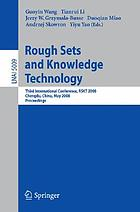 Rough sets and knowledge technology : third international conference, RSKT 2008, Chengdu, China, May 17-19, 2008 : proceedings