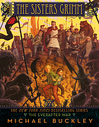 The Sisters Grimm. Book seven / The Everafter War