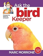 Ask the bird keeper