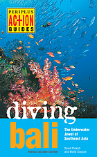 Diving Bali : the underwater jewel of Southeast Asia