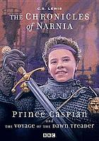 Prince Caspian, and, the voyage of the Dawn Treader