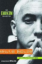 White noise : the Eminem collection