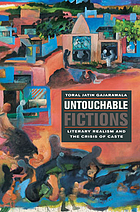 Untouchable fictions : literary realism and the crisis of caste