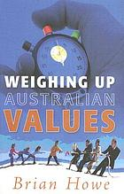 Weighing up Australian values : balancing transitions and risks to work and family in modern Australia