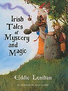 Irish tales of mystery and imagination