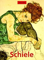 Egon Schiele 1890-1918 : the midnight soul of the artist