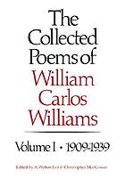 The collected poems of William Carlos Williams / 1.