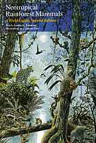 Neotropical rainforest mammals : a field guide